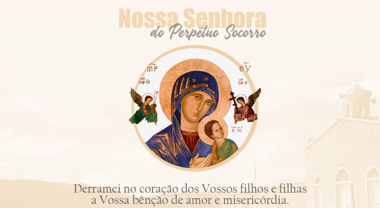 Dia de Nossa Senhora do Perpétuo Socorro