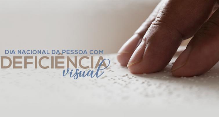 Dia nacional da pessoa com deficiência visual