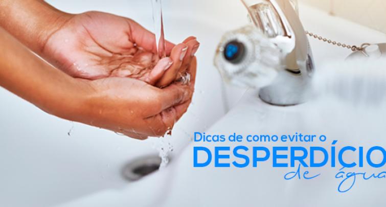Dicas: Evite o desperdício de água